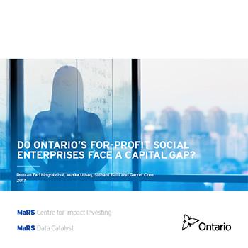Do Ontario's For-Profit Social Enterprises Face a Capital